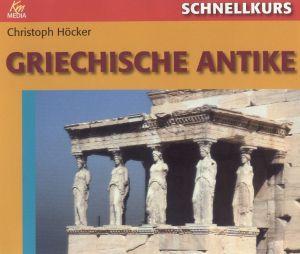 Schnellkurs: Griechische Antike