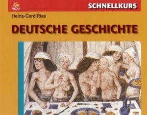 Schnellkurs: Deutsche Geschichte
