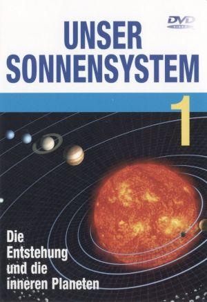 Unser Sonnensystem, Teil 1