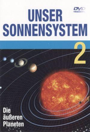 Unser Sonnensystem, Teil 2