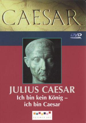 Caesar, Teil 1: Julius Caesar