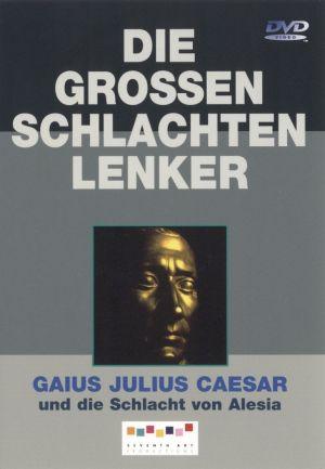 Gaius Julius Caesar und die Schlacht von Alesia