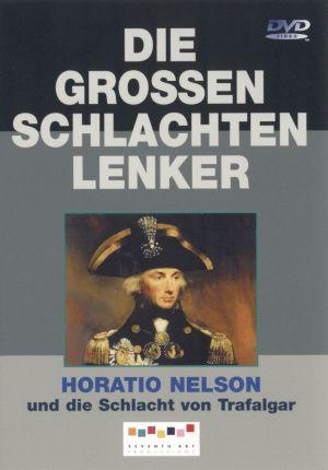 Horatio Nelson und die Schlacht von Trafalgar
