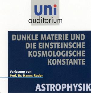 Dunkle Materie und die Einsteinsche Kosmologische Konstante