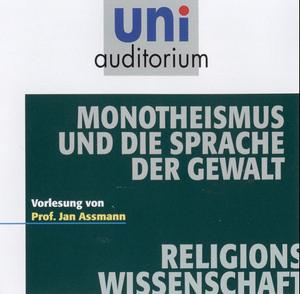 Monotheismus und die Sprache der Gewalt