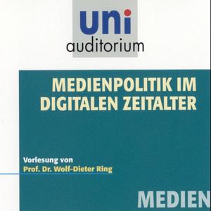 Medienpolitik im digitalen Zeitalter