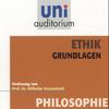 Ethik - Grundlagen