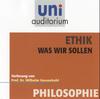 Ethik - was wir sollen