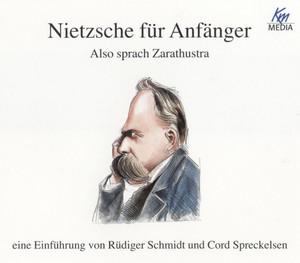 Nietzsche für Anfänger - Also sprach Zarathustra