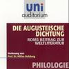 Die Augusteische Dichtung - Roms Beitrag zur Weltliteratur