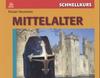 Schnellkurs: Mittelalter