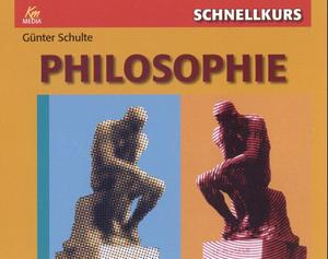 Schnellkurs: Philosophie