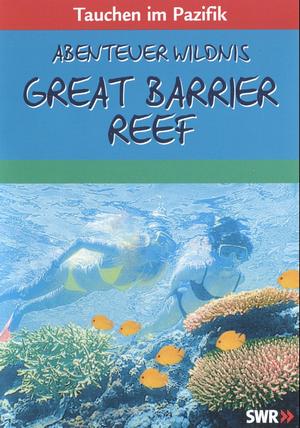 Tauchen im Pazifik - Great Barrier Reef