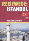Istanbul - West-Östliche Diva