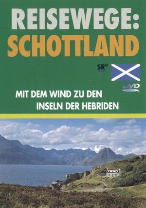 Schottland I - mit dem Wind zu den Inseln der Hebriden