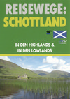 Schottland II - in den Highlands & In den Lowlands