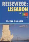 Lissabon - Fenster zum Meer