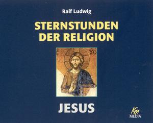 Sternstunden der Religion - Jesus