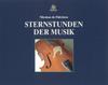 Vergrößerte Darstellung Cover: Sternstunden der Musik. Externe Website (neues Fenster)