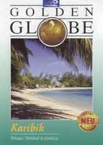 Karibik - Trinidad, Tobago und Jamaika