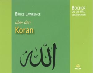 Bruce Lawrence über den Koran
