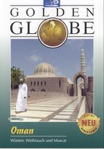Oman - Wüsten, Weihrauch und Muscat