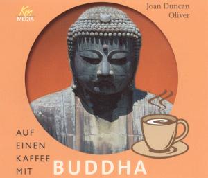 Auf einen Kaffee mit Buddha