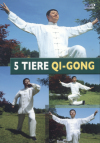 5 Tiere Qi-Gong