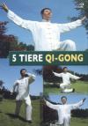 Vergrößerte Darstellung Cover: 5 Tiere Qi-Gong. Externe Website (neues Fenster)