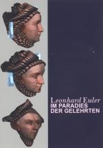 Leonhard Euler - im Paradies der Gelehrten