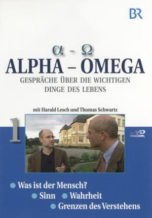 Alpha - Omega 1, Gespräche über die wichtigen Dinge des Lebens