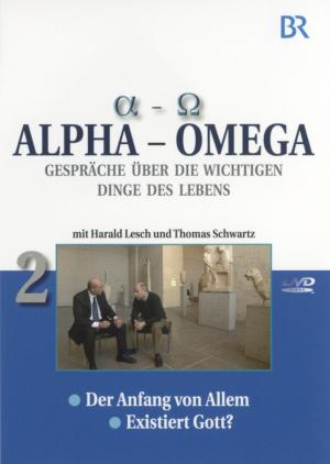 Alpha - Omega 2, Gespräche über die wichtigen Dinge des Lebens