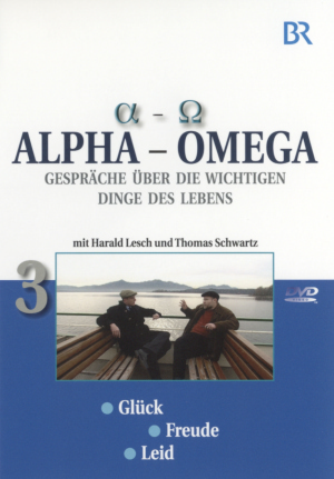 Alpha - Omega 3, Gespräche über die wichtigen Dinge des Lebens