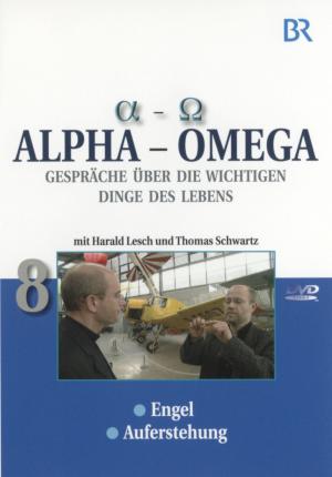 Alpha - Omega 8, Gespräche über die wichtigen Dinge des Lebens