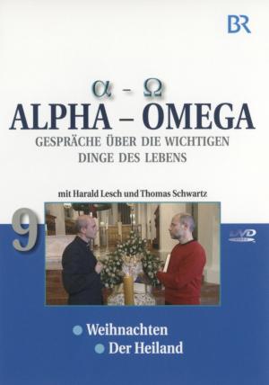 Alpha - Omega 9, Gespräche über die wichtigen Dinge des Lebens