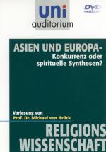 Asien und Europa - Konkurrenz oder spirituelle Synthesen?