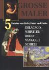 Große Maler, Teil 5 / Meister von Licht, Form und Farbe