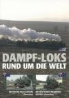 Dampf-Loks rund um die Welt, Teil 2