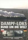 Dampf-Loks rund um die Welt, Teil 3