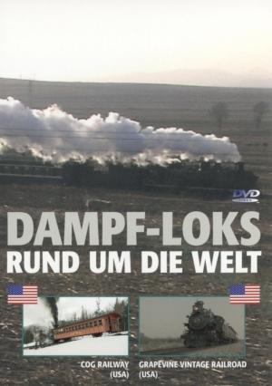 Dampf-Loks rund um die Welt, Teil 5