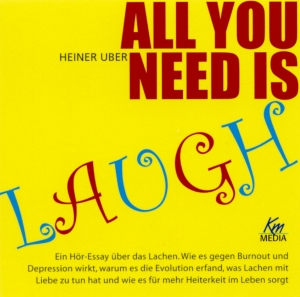 All you need is laugh
