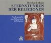 Sternstunden der Religionen