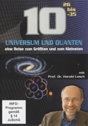 Universum und Quanten (10 Hoch 26 bis -35)
