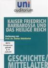 Kaiser Friedrich Barbarossa und das heilige Reich
