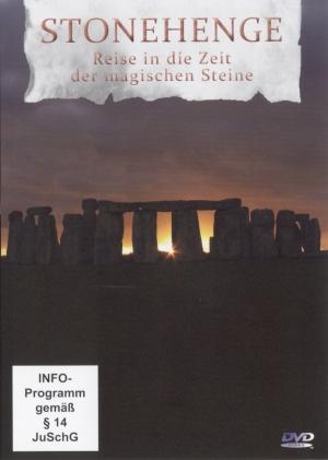 Stonehenge - Reise in die Zeit der magischen Steine