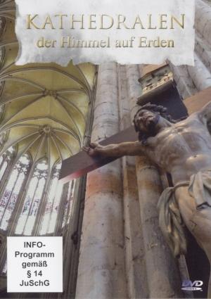 Kathedralen - der Himmel auf Erden