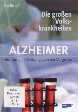 Die großen Volkskrankheiten - Alzheimer