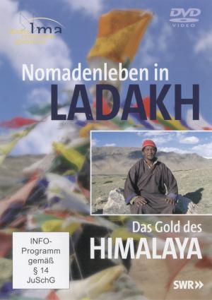 Nomadenleben in Ladakh - Das Gold des Himalaya