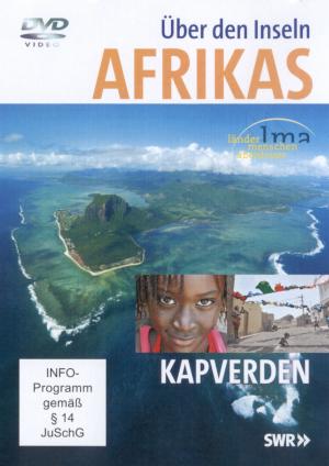 Über den Inseln Afrikas - Kapverden
