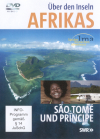 Über den Inseln Afrikas - Sao Tome und Principe